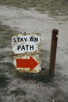 Stay on path.