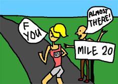 http://www.fuelrunning.com/running-humor/running-humor-175                                                                                                                                                                                 More