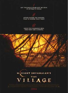 The Village M. Night Shyamalan con Bryce Dallas Howard, Joaquin Phoenix, Adrien Brody, William Hurt y Sigourney Weaver. All Movies, Scary Movies, Great Movies, Horror Movies, Movies To Watch, Awesome Movies, Horror Film, Halloween Movies, Halloween Ideas