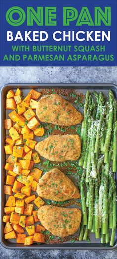 One Pan Baked Chicken with Butternut Squash and Parmesan Asparagus - An easy fool-proof sheet pan dinner! And the chicken comes out so moist and tender! cut the squash small or cook it longer. A great, easy dinner that is healthy too. Sheet Pan Suppers, Clean Eating, Healthy Eating, Cooking Recipes, Healthy Recipes, Pan Cooking, Damn Delicious Recipes, One Pan Dinner Recipes, Cooking Time
