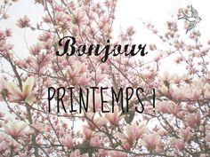 Hello spring - Bonjour printemps