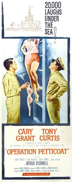 Operation Petticoat (1959), starring Cary #Grant and Tony #Curtis.