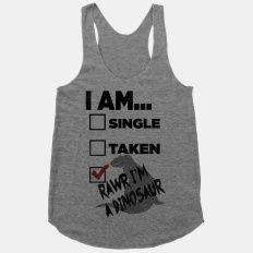 Rawr I'm A Dinosaur! | HUMAN | T-Shirts, Tanks, Sweatshirts and Hoodies