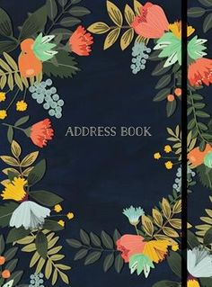Buy Address Book Modern Floral Small at Mighty Ape NZ. Keeping track of friends, family, and co-workers has never been easier with this elegantly designed address book.You can record home addresses, phone . Better Homes And Gardens, Internet Safety Tips, Record Home, International Calling, Address Books, Electronic Gifts, Whimsical Art, Paperback Books, Free Ebooks