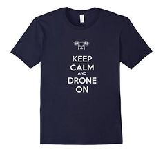 "Men's ""Keep Calm and Drone On\"" T-Shirt Large Navy >>> Want to know more, click on the image."