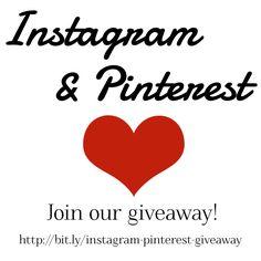 Instagram & Pinterest Giveaway! Join us!