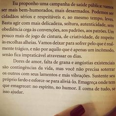 """@instabynina's photo: """"""""E coma de tudo, se isso ajudar."""" #marthamedeiros arrasa! Obrigada irmã @marisinuca pela inspiração!!! Boa noite!!! #citações #vida #preocupações #bomhumor #sejafeliz"""""""