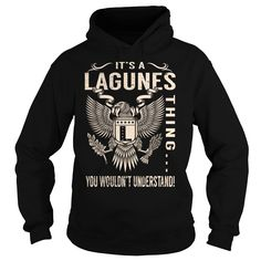 Its a LAGUNES Thing You Wouldnt Understand - Last Name, Surname T-Shirt (Eagle)