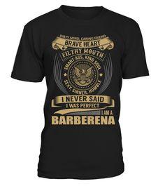 BARBERENA - I Nerver Said  barber shirt, barber mug, barber gifts, barber quotes funny #barber #hoodie #ideas #image #photo #shirt #tshirt #sweatshirt #tee #gift #perfectgift #birthday #Christmas