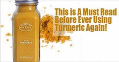 Things You Must Know Before Using Turmeric Ever Again | We will improve your health.