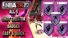 GET ALL SHOT CREATOR HALL OF FAME BADGES  - NBA 2K17 TUTORIAL