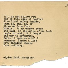 By author Tyler Knott: Typewriter Series #1480 by Tyler Knott Gregson ____ Chasers of the Light & All The Words Are Yours are Out Now! #tylerknott #writinglife #favouriteauthor
