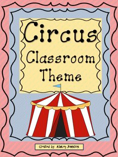 Circus Classroom Theme!!! This is packed full of everything you will need for a colorful circus themed classroom. I used three different circus clip art with a pattern background. The background colors I chose were red, blue, and yellow. $