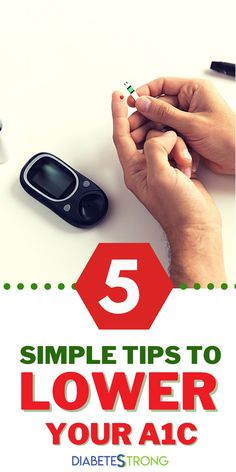 Best 5 tips to lower your A1c - Real life with diabetes is much more complicated than simply taking your meds and avoiding cupcakes. In this article, we'll talk about 5 real-life tips to improve your blood sugars and lower your A1c. #a1c #diabetes #diabetestips #bloodsugarmanagement #managingdiabetes #diabetesstrong