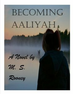 Becoming Aaliyah by M.S. Rooney. $2.99. 145 pages