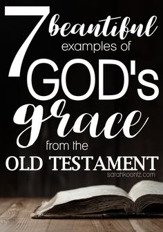 For many years, I mistakenly believed grace is a New Testament—or New Covenant—concept. In my mind, it was almost as if Jesus' death and resurrection unleashed God's grace on mankind for the very first time. How very wrong I was! The concept of God's grace in the Old Testament is pervasive from the very beginning. Women's Bible Study | Bible Study on God's Grace | Old Testament Bible Study | What is God's Grace?