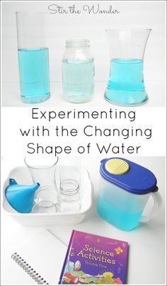 Experimenting with the Changing Shape of Water  Preschoolers will love this simple science activity which explores the properties of water and volume!