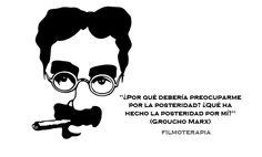 """""""¿Por qué debería preocuparme por la posteridad?¿Qué ha hecho la posteridad por mí?"""" (Groucho Marx) #citas"""