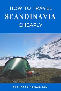 How To Travel Scandinavia Cheaply - Backpackingman