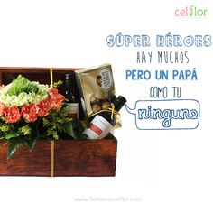 Dile a papá #NoHayNadieComoTú y obséquiale un arreglo #Celiflor www.floristericeliflor.com
