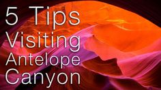 5 Important Tips for Antelope Canyon - YouTube