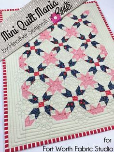 """Fort Worth Fabric Studio: """"One of Those Days' Mini Quilt- Finished Size: 14 1/4"""" x 17 3/4"""" Design a simply stunning mini quilt that uses traditional quilt designs and intricate cutting and piecing techniques with this Presidential Mini Quilt Tutorial-Using classic star blocks to create its design, this mini quilt also uses 9 patch"""