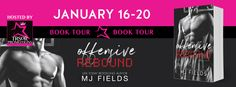 Offensive Rebound by MJ Fields Book Tour Banner