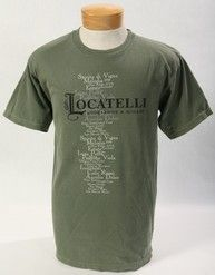 Sturdy Built Unisex T's with a list of all of the Varietals and Blends made by Locatelli Vineyard  and Winery. 100% Cotton - Preshrunk
