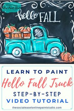 Can t wait for Fall Have a Paint Party and learn to paint your very own Fall Truck. With Christie Hawkins easy to step-by-step art instructions you will learn basic painting techniques no matter your level! Basic Painting, Acrylic Painting Lessons, Painting Studio, Step By Step Painting, Diy Painting, Painting Techniques, Painting Tutorials, Pumpkin Canvas Painting, Autumn Painting
