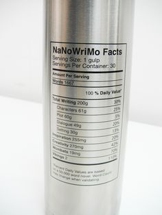 "NaNoWriMo ""Nutritional Facts"" Thermos 