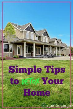 5 Simple Tips to Detox Your Home - GoodGirlGoneGreen.com #detox #DIY #homedecor