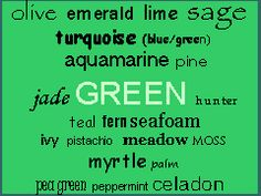 The Color Green Is My Favorite Except For Black Which Technically Not A