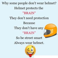 Show your #smartness by wearing #helmet !!!  And not your #over smartness by  avoiding it ;)  #bikelovers #safetyfirst #SmartRide #Bikers #Riders