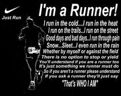 "I'm a Runner!   ""That's WHO I AM""  - RUNNING COMMUNITY, http://www.ilikerunning.com #running #motivation #quotes"