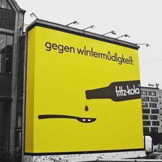 """Gegen Wintermüdigkeit, """"hilft auch gegen montag."""" Fritz Cola, Guerilla Marketing, Advertising, Ads, Guerrilla, Commercial, Company Logo, Branding, Tattoo"""