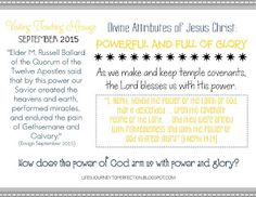 September 2015 Relief Society Visiting Teaching Message: Divine Attributes of Jesus Christ: Powerful and Full of Glory