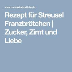Rezept für Streusel Franzbrötchen | Zucker, Zimt und Liebe