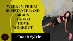Week 15: FRIDAY - RESISTANCE BAND - 30 min TABATA Total Body Home Workou... Health Challenge, 30 Day Challenge, Tabata, How To Slim Down, Total Body, At Home Workouts, Friday, Band, Youtube
