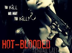 Hot blooded kendall grey
