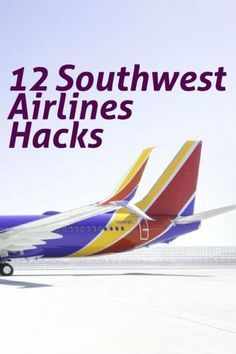 12 Southwest Airlines Hacks | More Than Heels