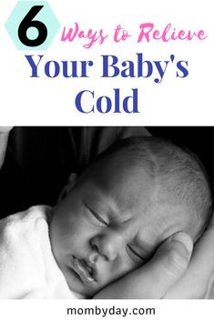How To Relieve Your Baby S Cold By Helping Her With Congestion And Coughing During The Daytime And At Night To Include In 2020 Baby Cold Newborn Congestion Baby Cough