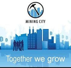 Bitcoin Mining, Investments  And Wealth Creation News: What is Mining City?