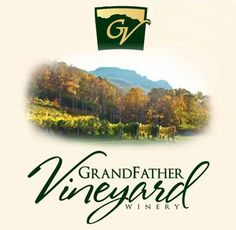 Grandfather Vineyard & Winery is a mountain-side vineyard at the base of Grandfather Mountain right on the Watauga River.