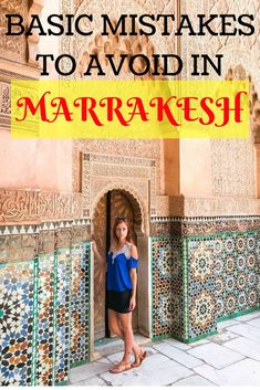 10 Things to Know Before Going to Marrakesh, Morocco