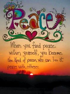 Peace within...Peaceful surroundings