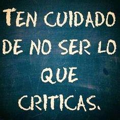 Eres TODITITO lo que criticas!! #superacionmotivacion #superacionpersonal
