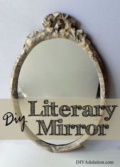 It is time again for the monthly Thrift Store Decor Upcycle Challenge! There is no budget or specific theme so we are free to let our creativity run wild! This month, I chose to make this awesome DIY literary mirror. It is a gorgeous piece of décor exclusively to make me smile. I hope yours brings you the same smile each time you look at it!