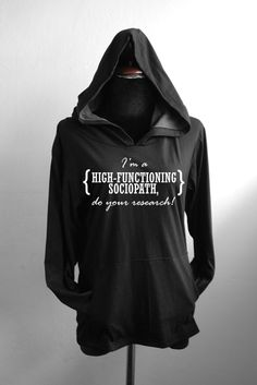 SHERLOCK bbc Cotton Hoodie long sleeve I'm a high functioning sociopatch,do your research - Summeriscoming