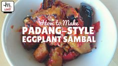 How to Make Padang-style Eggplant Sambal - LIVE Broadcast Asian Cooking, Cooking Tips, Malaysian Food, Malaysian Recipes, Food Festival, Festival Recipe, Eggplant Benefits, Sambal Recipe, Padang