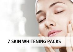7 Homemade Skin Whitening Face Pack and Masks, These face packs and treatments will also make the skin free from the patchiness, dullness, pigmentation.